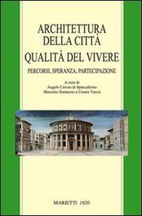 Architettura Della Citta`. Qualita` Del Vivere. Percorsi, Sper