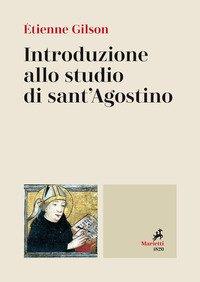 Introduzione allo studio di sant'Agostino