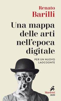 Una mappa delle arti nell'epoca digitale. Per un nuovo Laocoonte