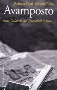 Avamposto. Nella Calabria dei giornalisti infami