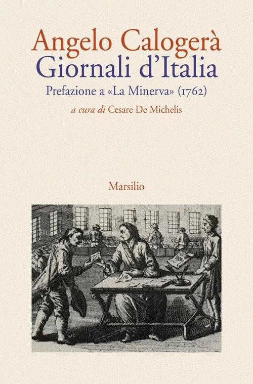 Giornali d'Italia. Prefazione a «La Minerva» (1762)