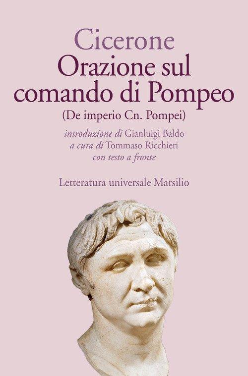 Orazione sul comando di Pompeo-De imperio Cn. Pompei. Testo latino a fronte