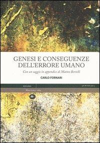 Genesi e conseguenze dell'errore umano