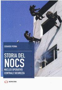 La storia del NOCS Nucleo Operativo Centrale Sicurezza