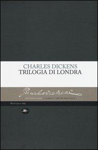 Trilogia di Londra: Amori londinesi-Il grande romanzo di Londra-I londinesi