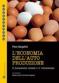L'economia dell'autoproduzione. Il mutamento sociale e il volontariato