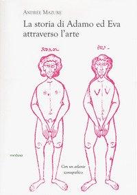 La storia di Adamo ed Eva attraverso l'arte