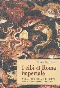 I cibi di Roma imperiale