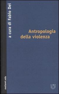 Antropologia della violenza