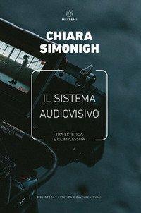 Il sistema audiovisivo. Tra estetica e complessità