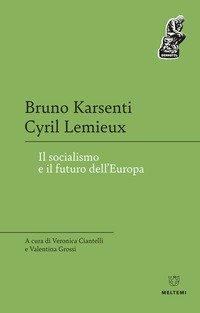Il socialismo e il futuro dell'Europa