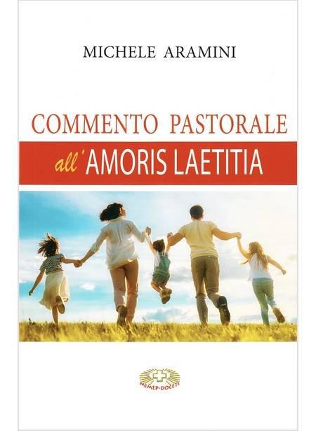 Commento pastorale all'Amoris Laetitia