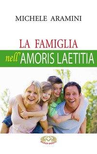 La famiglia nell'Amoris laetitia