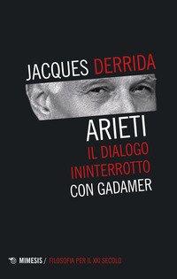 Arieti. Il dialogo ininterrotto con Gadamer