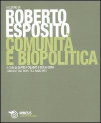 Comunità e biopolitica. Con CD-ROM file audio formato MP3