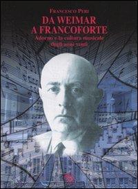 Da Weimar a Francoforte. Adorno e la cultura musicale degli anni venti