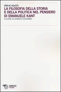 La filosofia della storia e della politica nel pensiero di Emanuele Kant