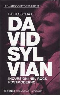 La filosofia di David Sylvian. Incursioni nel rock postmoderno
