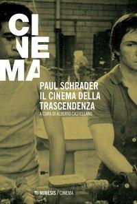 Paul Schrader. Il cinema della trascendenza