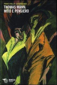 Thomas Mann: mito e pensiero