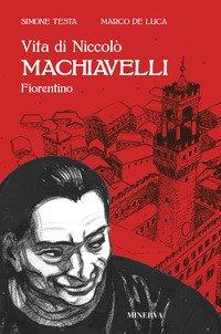 Vita di Niccolò Machiavelli fiorentino