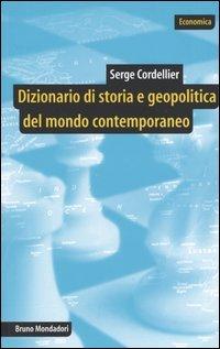 Dizionario di storia e geopolitica del mondo contemporaneo