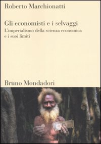 Gli economisti e i selvaggi
