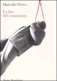 La fine del comunismo