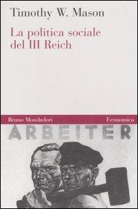 La politica sociale del Terzo Reich