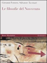 Le filosofie del Novecento vol. 1-2