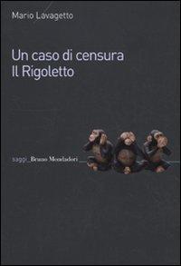 Un caso di censura. Il Rigoletto