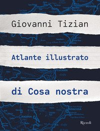 Atlante illustrato di Cosa nostra