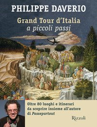 Grand tour d'Italia a piccoli passi