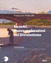 Il Divisionismo. Pinacoteca Fondazione Cassa di Risparmio di Tortona