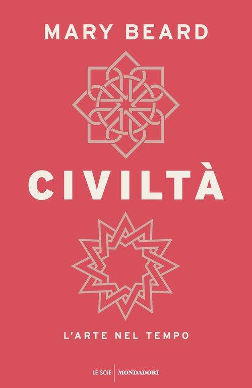 Civiltà. L'arte nel tempo