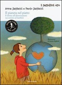 Il pianeta nel piatto. Il diritto all'alimentazione raccontato ai bambini