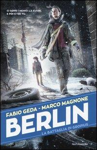 La battaglia di Gropius. Berlin