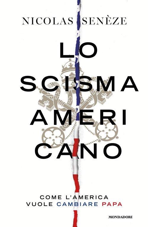 Lo scisma americano. Come l'America vuole cambiare papa
