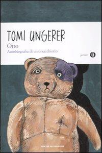 Otto. Autobiografia di un orsacchiotto