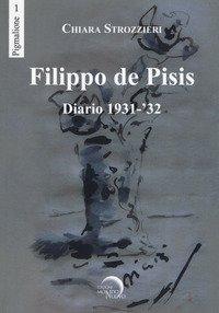Filippo De Pisis. Diario 1931-'32