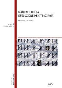 Manuale della esecuzione penitenziaria