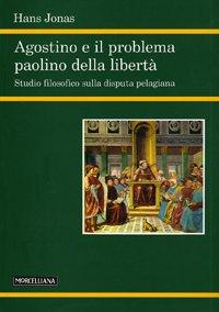 Agostino e il problema paolino della libertà