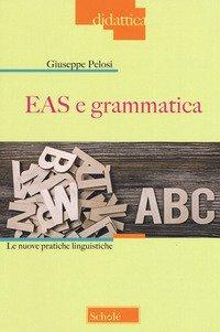 EAS e grammatica. Le nuove pratiche linguistiche
