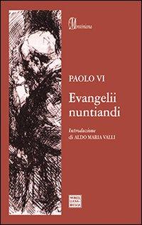 Evangelii nuntiandi. Esortazione apostolica sull'evangelizzazione