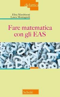 Fare matematica con gli EAS