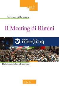 Il meeting di Rimini. Dalle inquietudini alle certezze