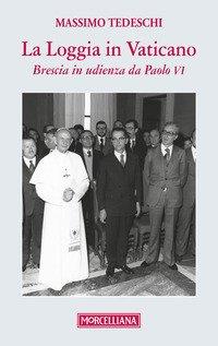 La loggia in Vaticano. Brescia in udienza da Paolo VI