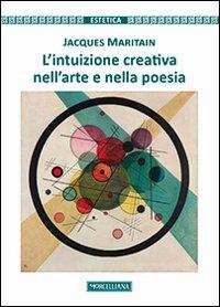 L'intuizione creativa nell'arte e nella poesia