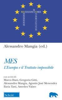 Mes. L'Europa e il trattato impossibile