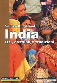India. Usi, costumi e tradizioni